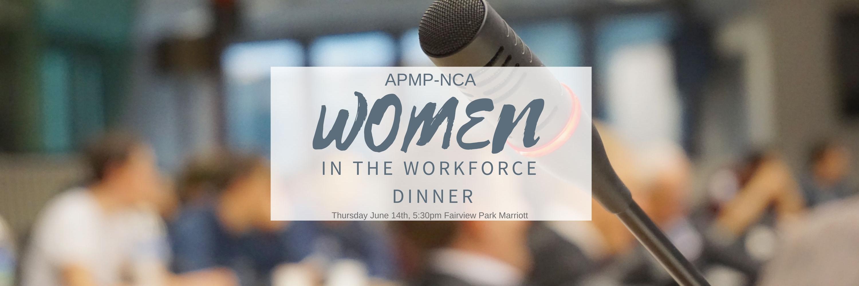 APMP-NCA Women in the Workforce Dinner